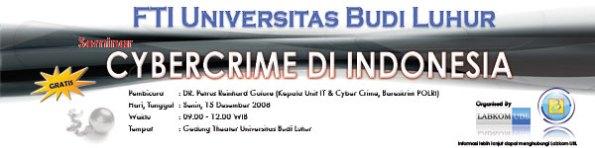 Seminar FTI Cyber Crime Universitas Budi Luhur